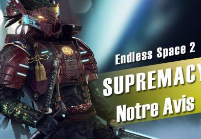 [Avis PC] Endless Space 2 : Supremacy – Force et Honneur