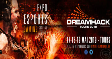 [Event] DreamHack France du 17 au 19 mai 2019 à TOURS