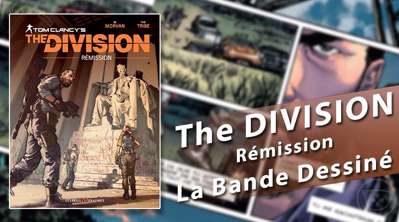 Tom Clancy's The Division : Rémission la Bande Dessiné est disponible