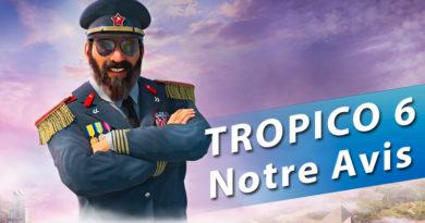 [Avis] TROPICO 6 – La Dictature nous vas si bien !