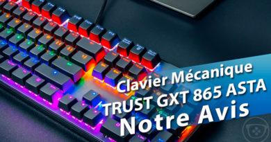 [Avis] Clavier Mécanique TRUST GXT 865 Asta