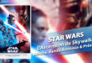Star Wars : L'Ascension de Skywalker – Affiche, bande-annonce et préventes
