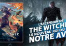 [Avis] L'Ascension de The Witcher un nouveau roi du RPG chez Third Edition