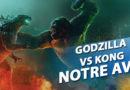 Godzilla vs. Kong : Mon Avis