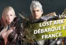 Enfin LOST ARK s'annonce en EUROPE et en Français